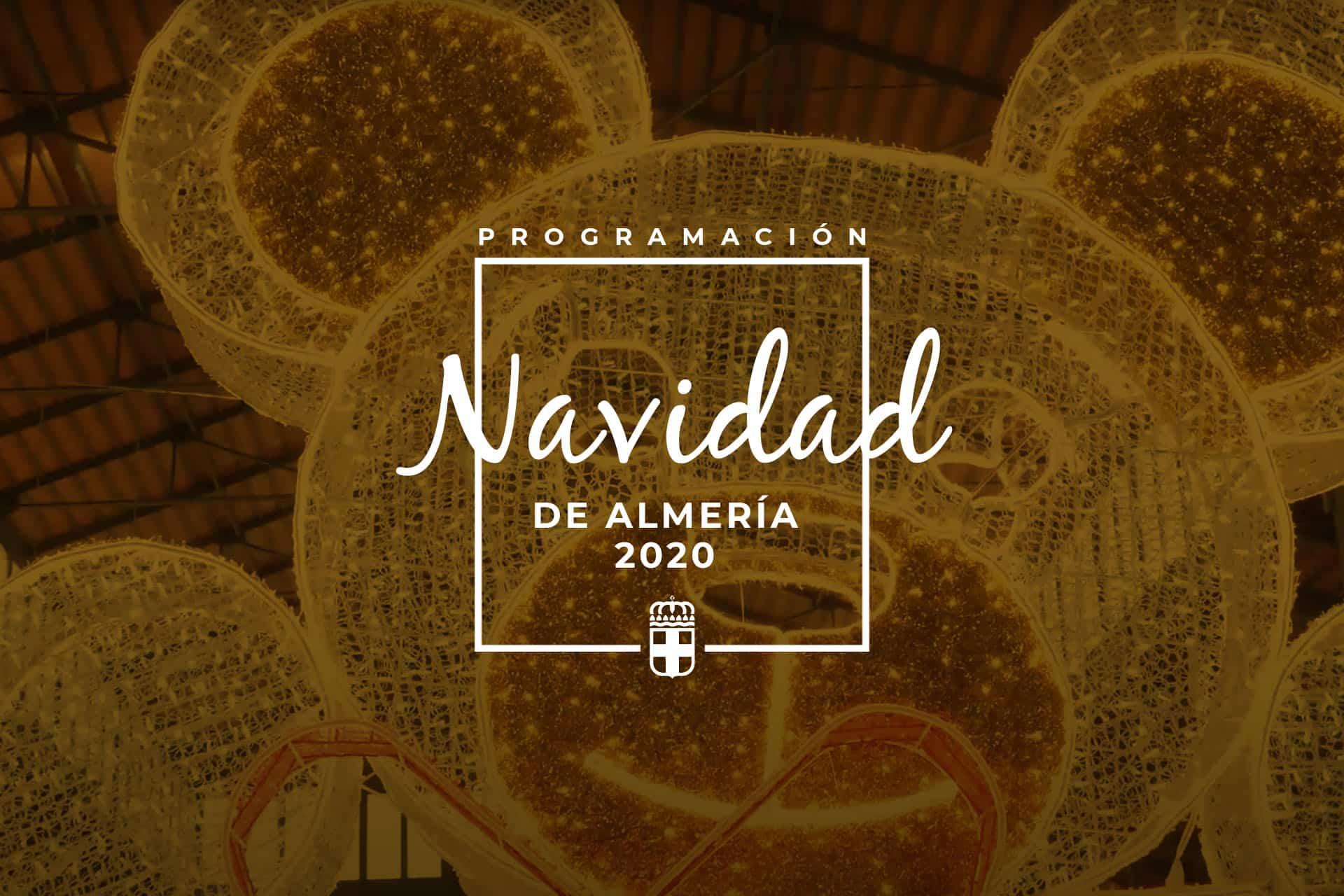 Navidad 2020 Almería Programación y Eventos